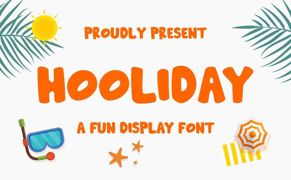 Hooliday - Fun Display Font
